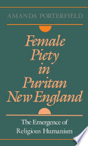 Female Piety In Puritan New England