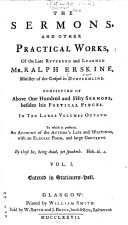 The Sermons, and Other Practical Works of the Late Reverend and Learned Mr. Ralph Erskine ... ebook