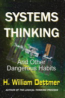 Systems Thinking   And Other Dangerous Habits