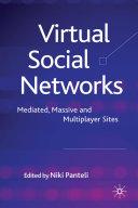Virtual Social Networks