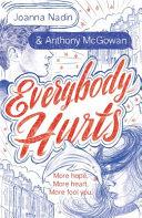 Everybody Hurts