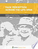Face Perception across the Life-Span