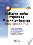 Applications Interface Programming Using Multiple Languages Book PDF