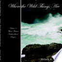 Where The Wild Things Are Volume 1  Where Western Newfoundland Begins Book PDF