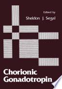 Chorionic Gonadotropin