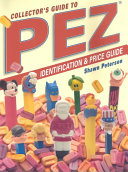 Collector s Guide to Pez