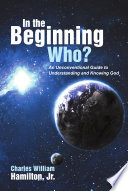 In the Beginning Who