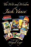 The Wit and Wisdom of Jack Vance *