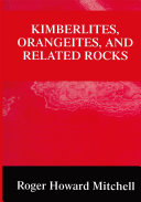 Kimberlites  Orangeites  and Related Rocks