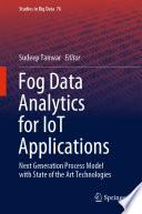 Fog Data Analytics for IoT Applications Book