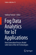 Fog Data Analytics for IoT Applications