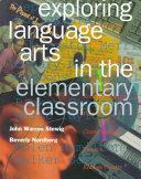 Exploring Language Arts in the Elementary Classroom Book