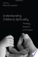 Understanding Children S Spirituality