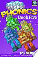First Class Phonics   Book 5