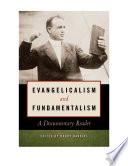 Evangelicalism and Fundamentalism Book