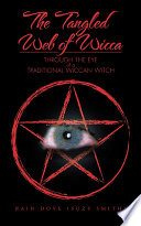 The Tangled Web of Wicca Book