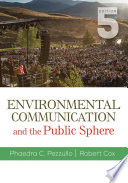 Environmental Communication and the Public Sphere Book