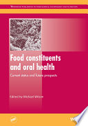 Food Constituents and Oral Health