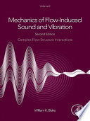 Mechanics Of Flow Induced Sound And Vibration Volume 2 Book PDF