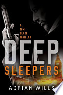 Deep Sleepers (A Tom Blake Thriller)