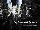 Dry Basement Science