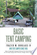 """Basic Tent Camping"" by Frazier M. Douglass IV"