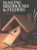 Making Birdhouses   Feeders