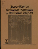 Accountability Report  and     State Plan for Vocational  Technical and Adult Education in Wisconsin