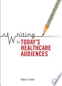 Writing For Today S Healthcare Audiences