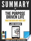 Summary Of  The Purpose Driven Life  What On Earth Am I Here For    By Rick Warren