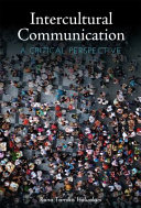 Critical Intercultural Communication for Today s World  First Edition