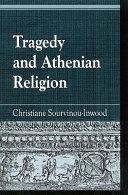 Tragedy and Athenian Religion