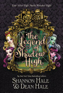 Pdf Monster High/Ever After High: The Legend of Shadow High