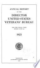 Annual Report of the Director United States Veterans' Bureau ...