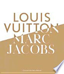 Louis Vuitton - Marc Jacobs