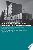 Planning Risk And Property Development