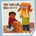 My Friend Has ADHD  Readers World