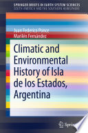 Climatic And Environmental History Of Isla De Los Estados Argentina