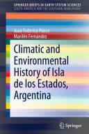 Climatic and Environmental History of Isla de los Estados, Argentina