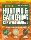 Hunting Gathering Survival Manual