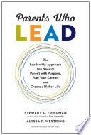 Parents Who Lead Book PDF