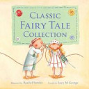 Thumbelina and Other Classic Fairy Tales