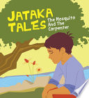 Jataka Tales the Mosquito and the Carpenter