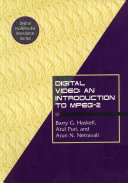 Digital Video  An Introduction to MPEG 2