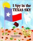 I Spy in the Texas Sky