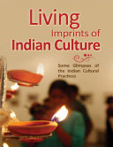 Living Imprints of Indian Culture