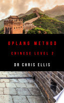 Oplang Method: Chinese Level 2 (Audio eBook Enhanced Edition)