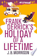 Frank Derrick s Holiday of A Lifetime Book