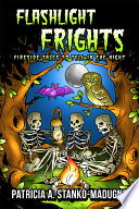 Flashlight Frights: Fireside Tales to Tell in the Night Pdf/ePub eBook