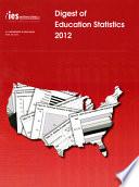 Digest of Education Statistics 2012 Book